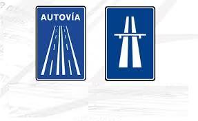 Señales de Autopista y Autovia.